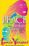 Peace from Broken Pieces - Iyanla Vanzant