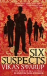 Six Suspects - Vikas Swarup