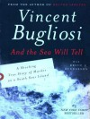 And the Sea Will Tell - Vincent Bugliosi