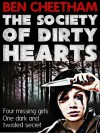 The Society of Dirty Hearts - Ben Cheetham