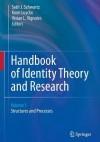 Handbook of Identity Theory and Research 2 Volume Set - Seth J. Schwartz, Koen Luyckx, Vivian L. Vignoles