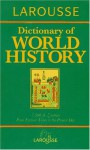 Larousse Dictionary of World History - Bruce P. Lenman