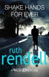 Shake Hands For Ever - Ruth Rendell