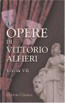 Le opere di Vittorio Alfieri, Volume 7: Bruto Primo; Mirra; Bruto Secondo - Vittorio Alfieri