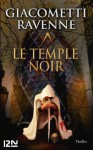 Le Temple noir : 4 chapitres offerts ! (French Edition) - Eric Giacometti, Jacques Ravenne