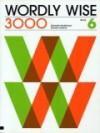 Wordly Wise 3000 Book 6, Grade 9 Student Book - Kenneth Hodkinson, Cynthia Johnson, Sandra Adams