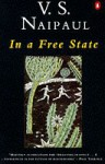 In a Free State and Other Stories - V.S. Naipaul