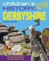 Children's History of Derbyshire - Pauline Chandler