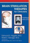 Brain Stimulation Therapies for Clinicians - Edmund S. Higgins, Mark S. George