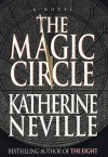 The Magic Circle - Katherine Neville