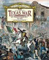 Texas War of Independence: The 1800s - Richard Worth