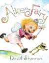 Alice The Fairy - Audio Library Edition - David Shannon, Kate Simses