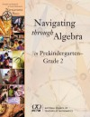 Navigating Through Algebra in Prekindergarten- Grade 2 (Principles and Standards for School Mathematics Navigations Series) - Carole E. Greenes