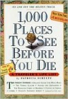 1,000 Places to See Before You Die, Updated Ed. (2010) - Patricia Schultz