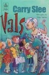 Vals - Carry Slee, Philip Hopman