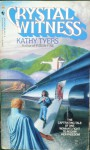 Crystal Witness - Kathy Tyers
