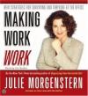 Making Work Work CD - Julie Morgenstern