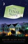 The Final Note: A Novel - Kevin Alan Milne