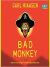 Bad Monkey - Carl Hiaasen, Arte Johnson