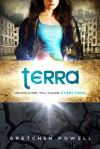 Terra - Gretchen Powell