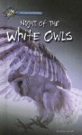 Night of the White Owls - Anne Schraff, Schraff Anne