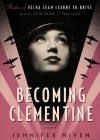 Becoming Clementine - Jennifer Niven, T.B.A.
