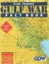 Gulf War Fact Book - Frank Chadwick