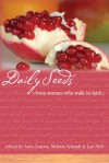 Daily Seeds From Women Who Walk in Faith - Melinda Schmidt, Lori Neff, Anita Lustrea