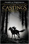 The Castings Trilogy - Pamela Freeman