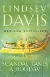 Scandal Takes a Holiday (Marcus Didius Falco, #16) - Lindsey Davis