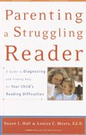 Parenting a Struggling Reader - Susan L. Hall, Louisa C. Moats