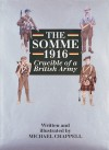 The Somme 1916: Crucible of a British Army - Mike Chappell