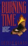 Burning Time - Leslie Glass