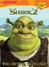 Shrek 2: Who Are You Calling Ugly? (c/a #1 Scratch & Stink Stickers) - Jenny Miglis Sandvik, Linda Karl