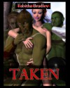 Taken [The Diranda Saga] - Tabitha Bradley