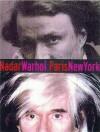 Nadar/Warhol: Paris/New York: Photography and Fame - Gordon Baldwin, Judith Keller
