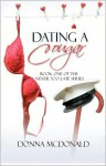 Dating a Cougar: Book One of Never Too Late Series - Donna McDonald