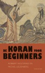 De Koran voor beginners - Michiel Leezenberg, Robbert Woltering