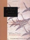 A Path and a Practice: Using Lao Tzu's Tao Te Ching as a Guide to an Awakened Spiritual Life - William Martin