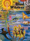 Blind Witness: Three American Operas - Charles Bernstein