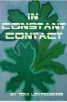 In Constant Contact - Tom Lichtenberg