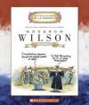 Woodrow Wilson: Twenty-Eighth President - Mike Venezia