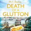 Death of a Glutton - M.C. Beaton, David Monteath
