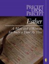 Esther - A Man and a Woman for Such a Time as this - Kay Arthur