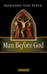 Man Before God - Adrienne von Speyr