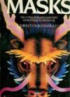 Masks. Dieci straordinarie maschere da montare e indossare - Christos Kondeatis, Gabriella Valentino