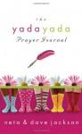 The Yada Yada Prayer Journal (The Yada Yada Prayer Group) - Neta Jackson, Dave Jackson