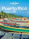 Lonely Planet Puerto Rico (Travel Guide) - Lonely Planet, Nate Cavalieri, Beth Kohn