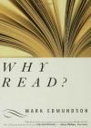 Why Read? - Mark Edmundson