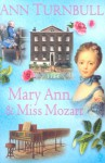 Mary Ann and Miss Mozart - Ann Turnbull